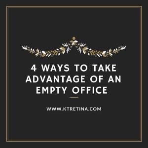 4 Ways to Take Advantage of an Empty Office